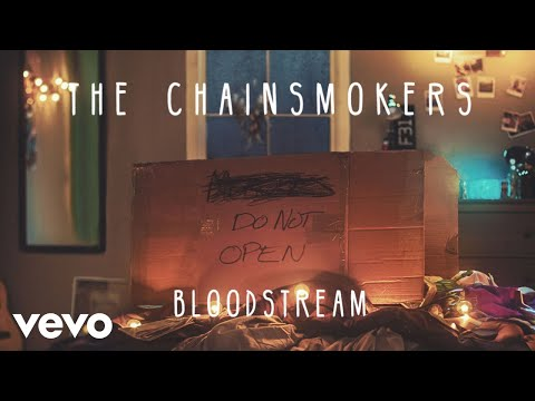 The Chainsmokers - Bloodstream (Audio)