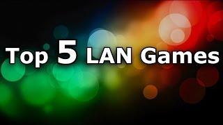 Top 5 Modern LAN Games