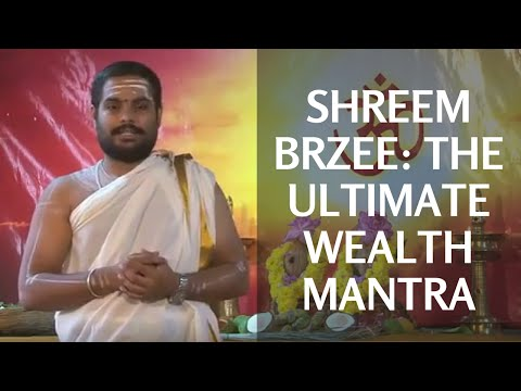 Shreem Brzee - Powerful Mantra to Attract Wealth