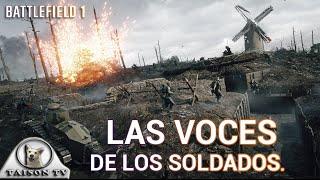 Battlefield 1 Las voces de los Alemanes e Ingleses, y las órdenes del jefe de patrulla