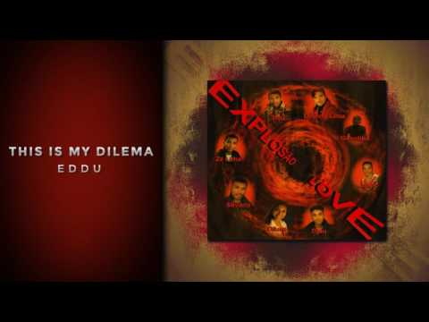 EDDU - THIS IS MY DILEMA  [EXPLOSÃO LOVE 2003] thumbnail