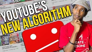 NEW YOUTUBE ALGORITHM AND WHY SUB4SUB WON'T WORK IN 2018