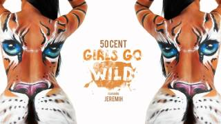 Watch 50 Cent Girls Go Wild video
