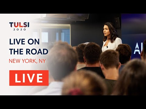 Tulsi Gabbard LIVE on the road - New York Town Hall, New York, NY