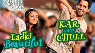 Shiamak | kar gayi chull | new songs|| ladki beautiful kar gayi chull Lyrics | kapoor and sons 2016