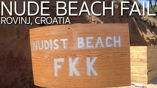 Nude Beach Fail | Rovinj Croatia