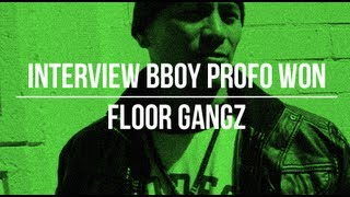 Interview Profo Won - Return of the BBoy
