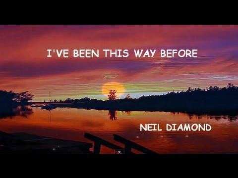 Neil Diamond - The Way