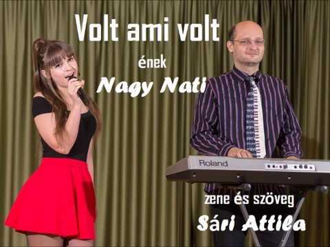 Nagy Nati : Volt ami volt (zene és szöveg: Sári Attila) 2019