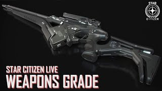 Star Citizen Live: Weapons Grade