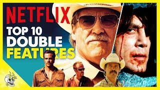 10 Netflix Movie Double Features | 20 Best Movies on Netflix Right Now | Flick Connection