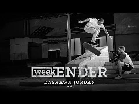 Dashawn Jordan - WeekENDER