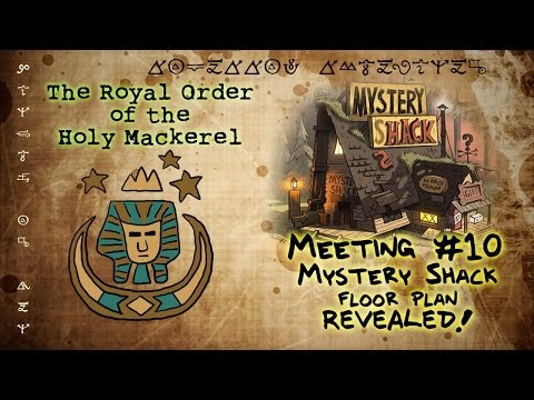 MYSTERY SHACK FLOOR PLAN REVEALED! [GRAVITY FALLS]: The Royal Order of the Holy Mackerel