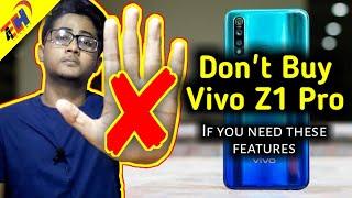 Reasons Not To Buy Vivo Z1 Pro | Major Problems in Vivo Z1 Pro 😨🤔
