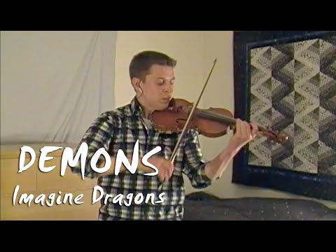 Demons - Imagine Dragons - Violin And Piano Cover video