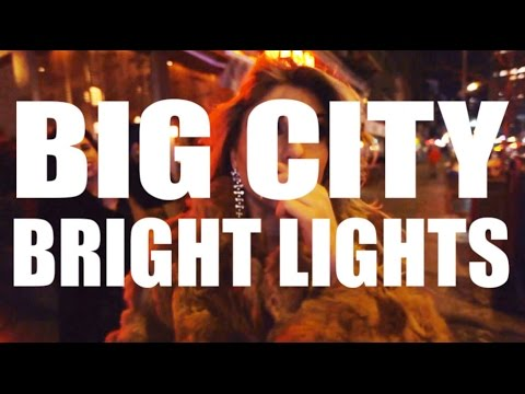 BIG CITY BRIGHT LIGHTS