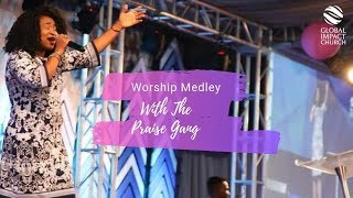 Worship Medley | Sijuade With The Praise Gang | Global Impact Church TV