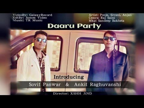 Daaru Party | Hindi Latest 2016 | Sovit & Ankit | Galaxy Record