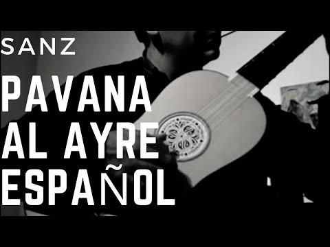 pavana al ayre español, Gaspar Sanz, Xavier Díaz-Latorre, baroque guitar
