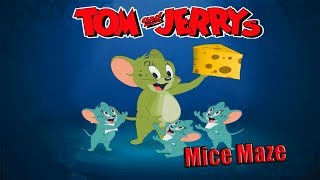 Tom And Jerry - Mice Maze. Fun Tom and Jerry 2019 Games. Baby Games #LITTLEKIDS