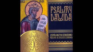 Blazen Muz Bojajsia Gospoda Psalm 111 131 The Orthodox Church Music Ensemble Jerzy Szurbak
