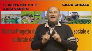 STUDIO DI GILDO GHEZZO SULLA VERA NATURA DEL DELTA DEL PO ( SOLO VENETO )