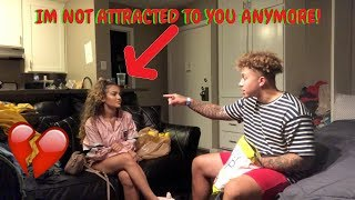 IM NOT ATTRACTED TO YOU ANYMORE PRANK ON GIRLFRIEND!! ** GOES HORRIBLY WRONG! **