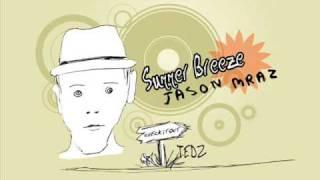 Watch Jason Mraz Summer Breeze video