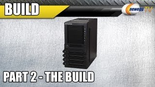 Newegg Supreme Combo Part II_ The Build