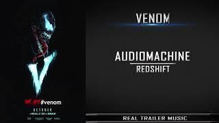 Venom Trailer #1 Music   Audiomachine - RedShift