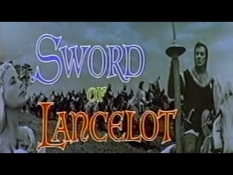 Sword of Lancelot (1963) [Action] [Adventure] [Fantasy]