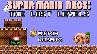 Super Mario Bros.: The Lost Levels with Kosmic