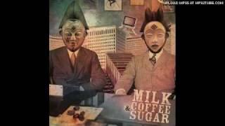 Milk Coffee & Sugar - Premières fois (feat Beat Assaillant)