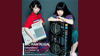 MIC RAW RUGA(laboratory) – MIC RAW RUGA ON THE ONE TWO (Ver.0.1)画像