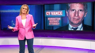 Cy Vance: Technically Legal | March 14, 2018 Act 2, Part 1 | Full Frontal on TBS