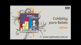 Coldplay para Bebés - Yellow