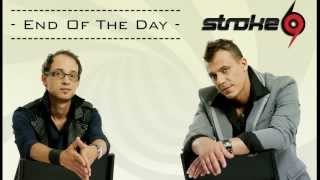 Stroke 69 - End of The Day