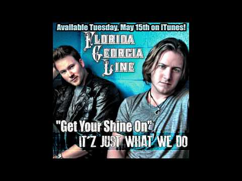 Florida Georgia Line - Get Your Shine On