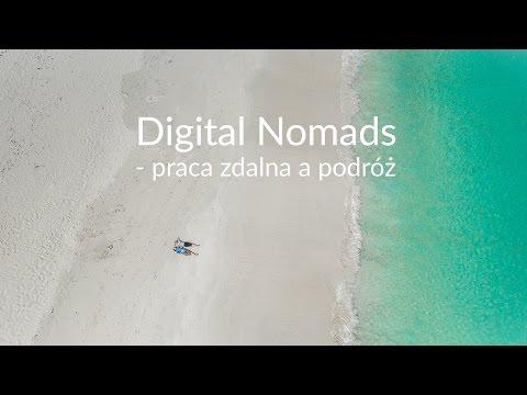 Cyfrowi Nomadowie, Czyli Praca Zdalna A Podróże - See Bloggers 2016