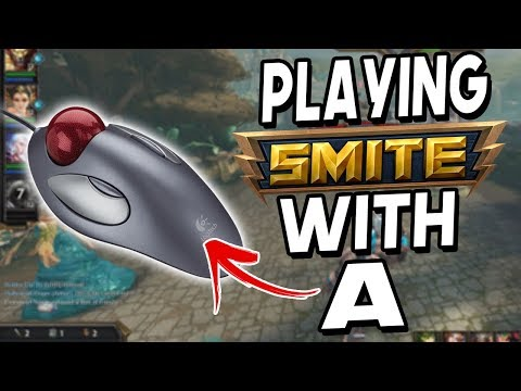 Playing SMITE With A TRACKBALL MOUSE!