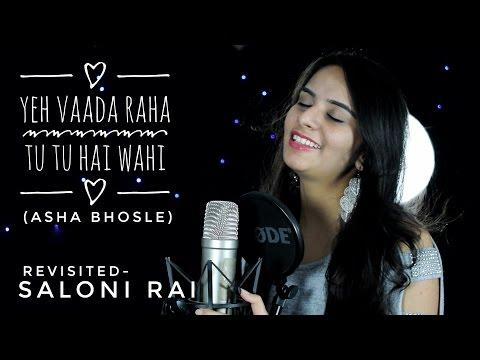 Tu Tu Hai Wahi   Asha Bhosle   Cover   Saloni Rai