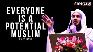 Mufti Menk – Everyone is a Potential Muslim