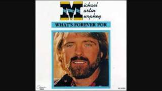 Watch Michael Martin Murphey Whats Forever For video