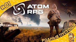 Прохождение ATOM RPG #01 - Родные Пустоши