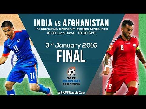FINAL: India v Afghanistan: SAFF Suzuki 2015