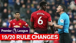 Rule Changes for the 2019/20 Premier League Season | Manchester United v Chelsea