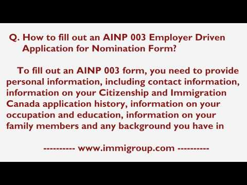 How to fill out an AINP 003 Employer Driven Application for Nomination Form?