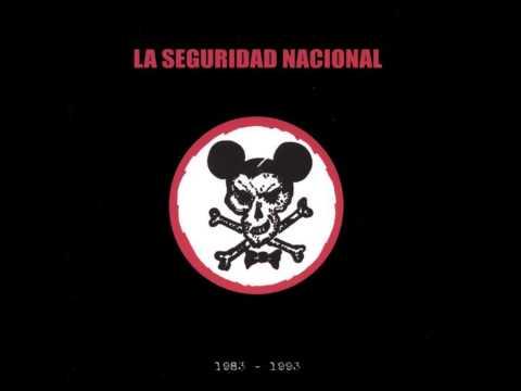La Seguridad Nacional - 1983 1993 - Album Completo