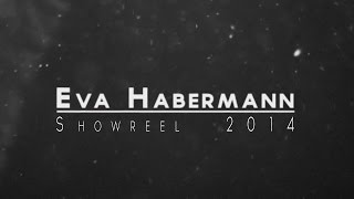 Eva Habermann Showreel 2014