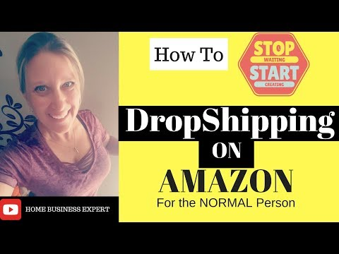 How to start a drop shipping business on Amazon - for the normal person #1